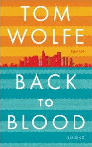 Back to Blood, Tm Wolfe, Miami-Satire